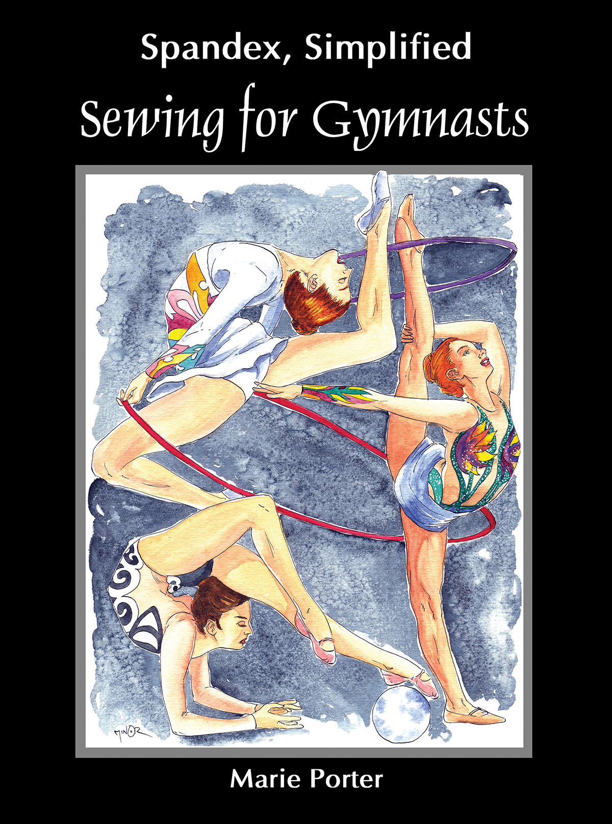 The cover image for Sewing for Gymnasts. A watercolour painting of 3 gymnasts in action, with a black border.