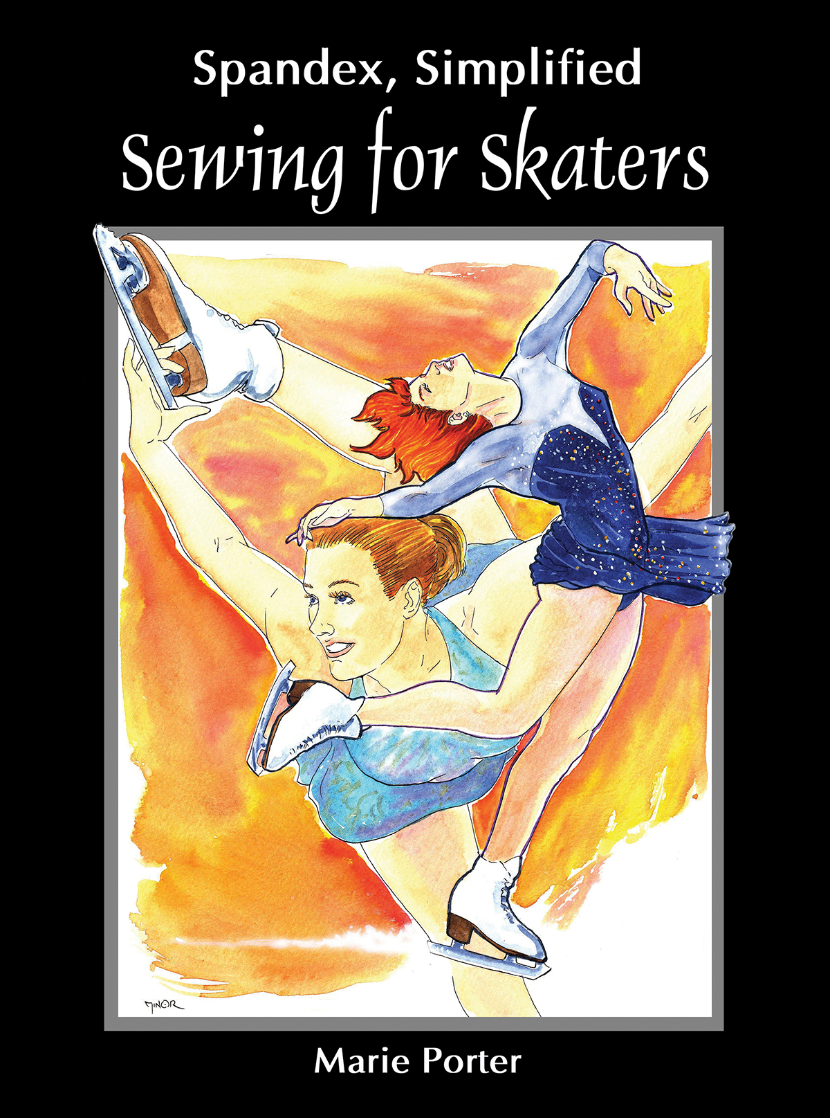 The cover image for Sewing for Skaters. A watercolour painting of 2 figure skaters in action, with a black border and white lettering.