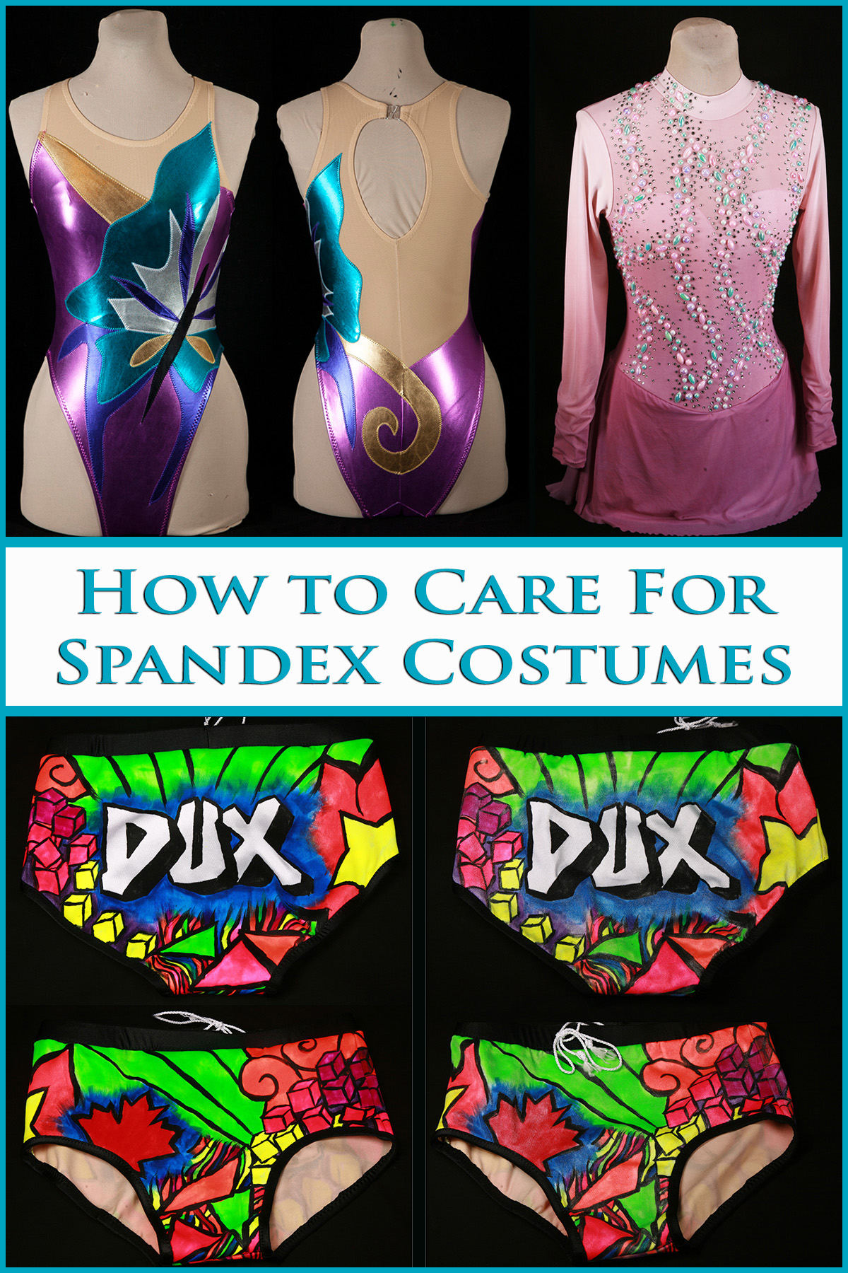 """A compilation image showing a skating dress, synchro swimsuit, and wrestling trunks, with lettering that says """"how to care for spandex costumes""""."""