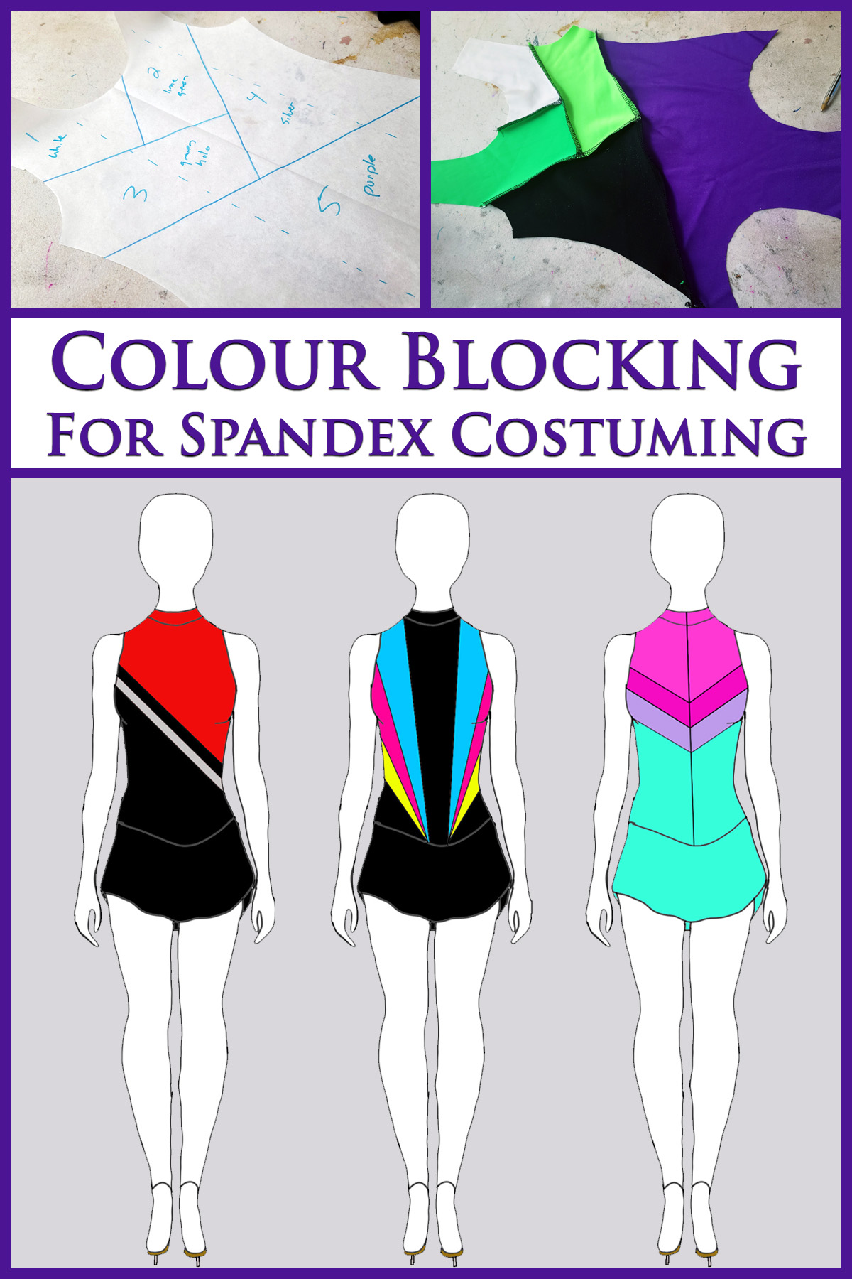 A collage image showing photos and sketches of colour blocking. Purple text says Colour Blocking for Spandex Costuming.