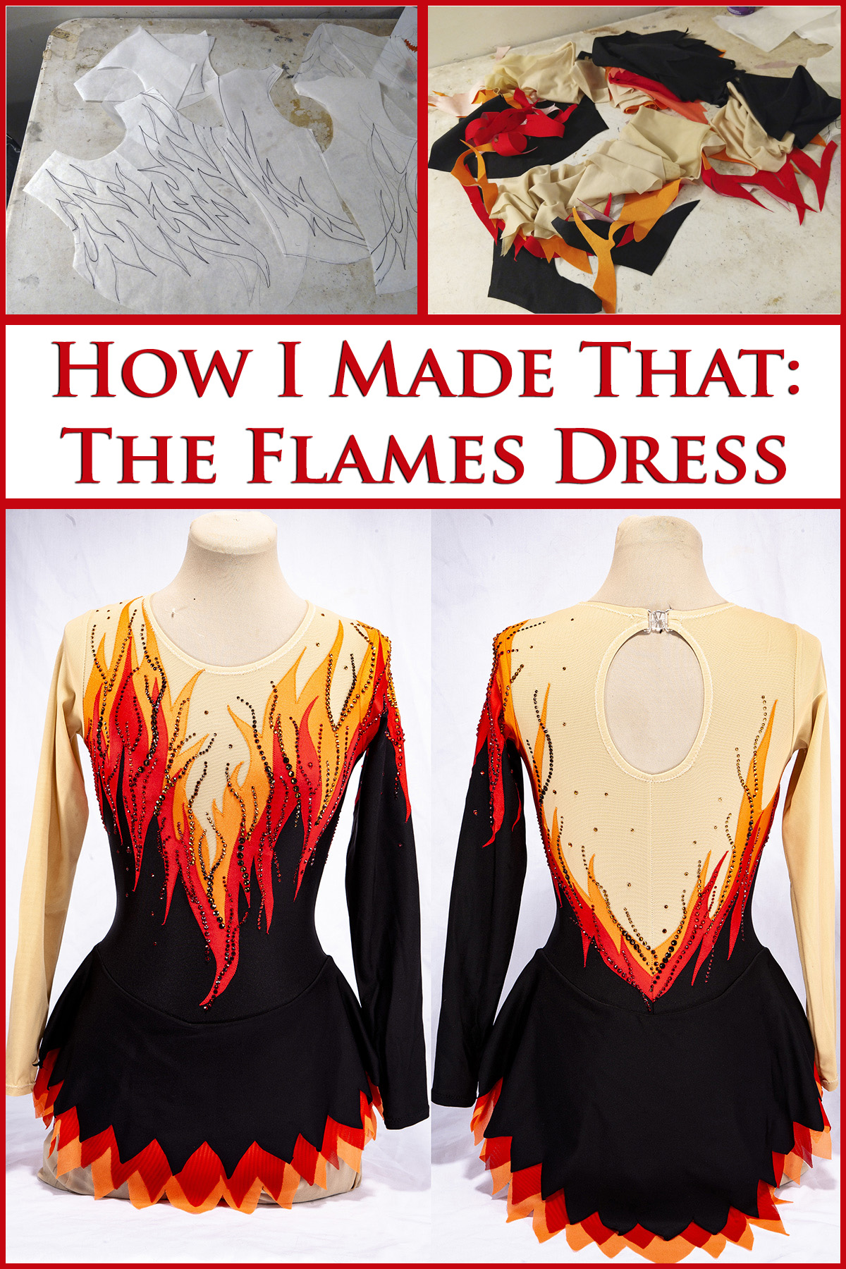 A 2 part compilation image showing front and back views of the flames skating dress. The main body is black, one sleeve and the shoulders, upper chest, and one sleeve is beige, and a bright red and orange flames design separates the beige and black areas. In this version, the dress has been heavily crystalled.  Red text says How I made that: The flames dress.
