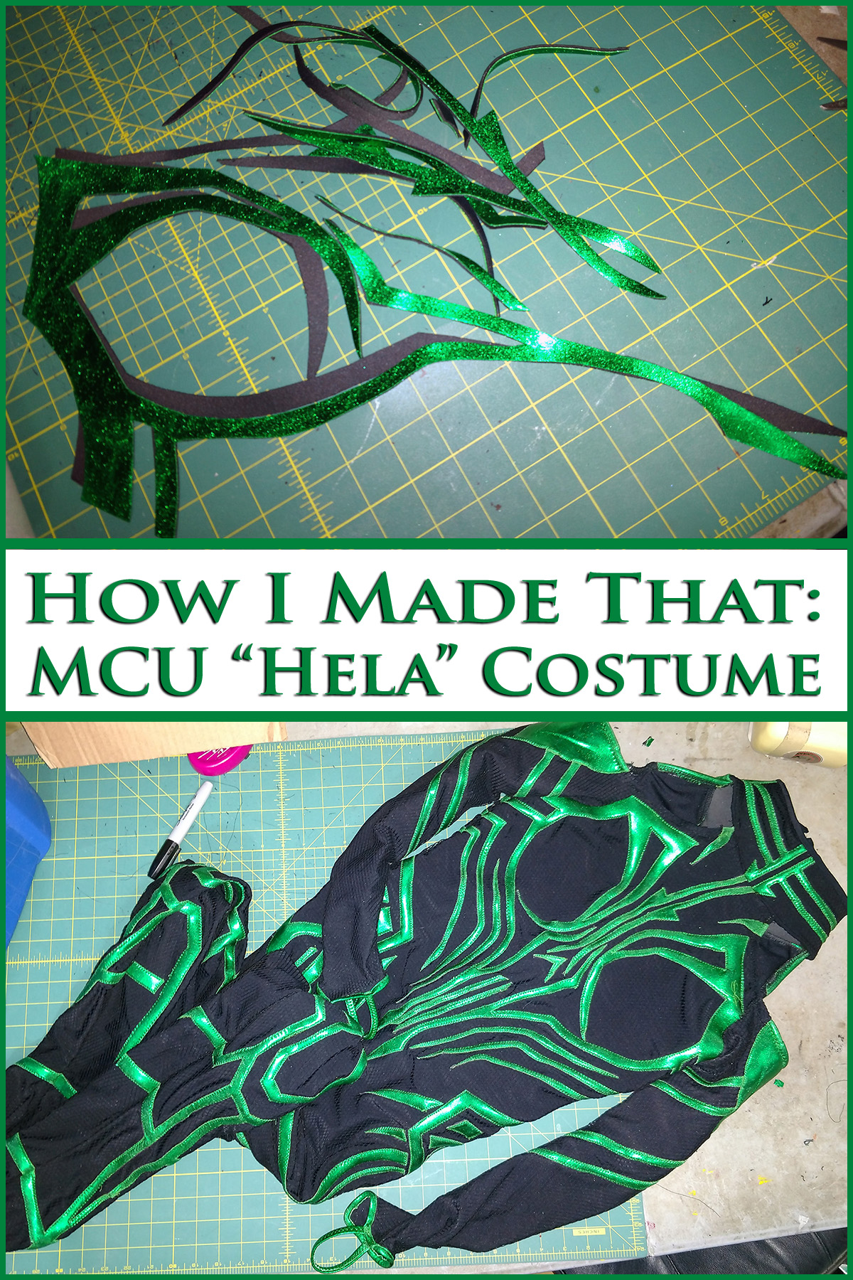 """A three part compilation image. On top, Several long wispy pieces of green foil spandex are laid out on a green work surface. On bottom, a completed costume. The two photos are separated by green text on a white background that says """"How I Made That: MCU Hela Costume""""."""