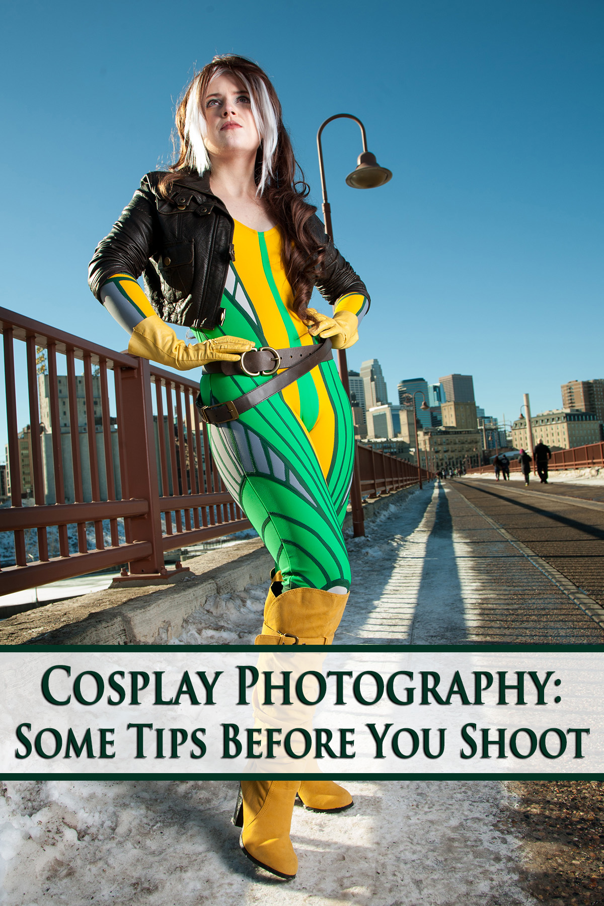 A gorgeous cosplayer dressed as a stylized version of X-Men's Rogue. Green text overlay says Cosplay Photography: Some Tips before you shoot.